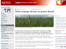 Dirty energy threat to green Brazil.