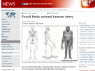 Fossil finds extend human story.