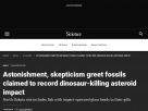 Astonishment, skepticism greet fossils claimed to record dinosaur-killing asteroid impact.